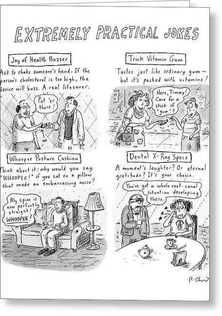 Extremely Practical Jokes Greeting Card by Roz Chast