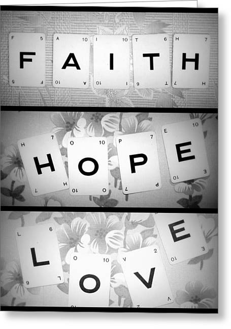 Faith Hope Love Greeting Card by Georgia Fowler