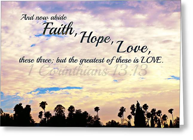 Faith Hope Love Greeting Card by Sharon Soberon