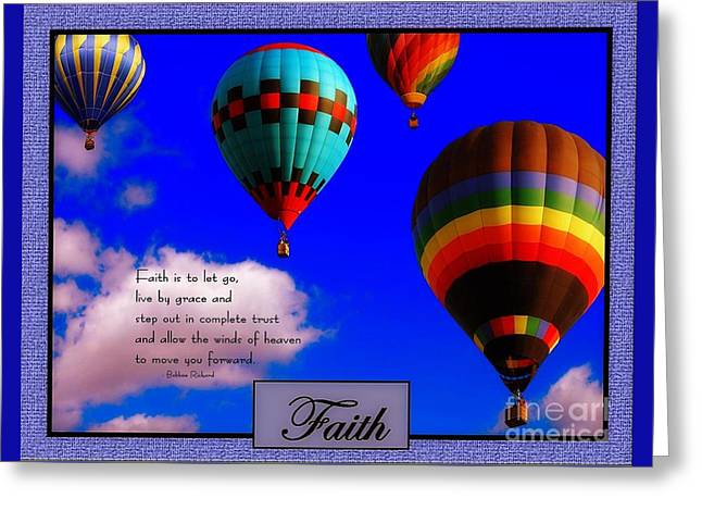 Faith Is To Let Go Greeting Card by Bobbee Rickard