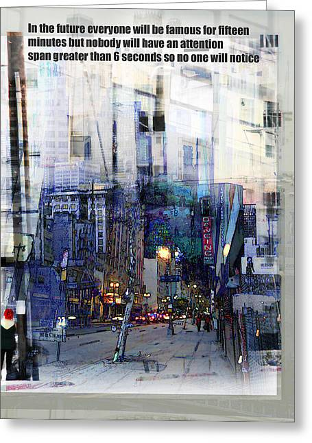 Fame On A Street Corner Greeting Card by John Fish