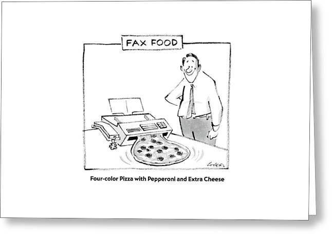 Fax Food 'four-color Pizza With Pepperoni Greeting Card by Lee Lorenz