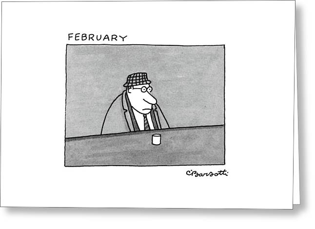 February Greeting Card by Charles Barsotti