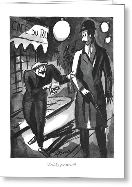 Feelthy Peectures? Greeting Card by Peter Arno
