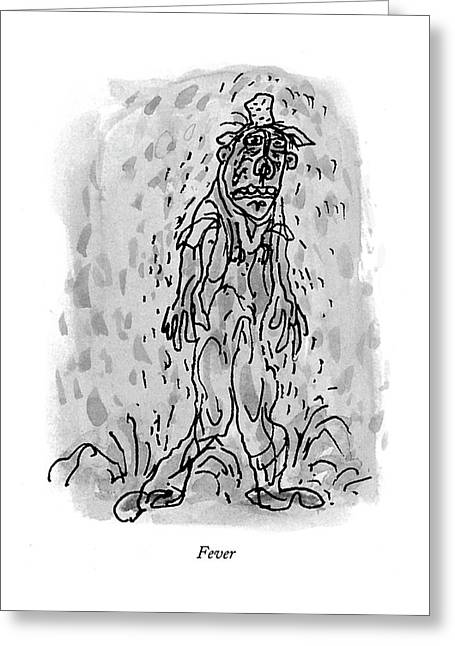 Fever Greeting Card by William Steig