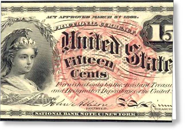 Fifteen Cents 4th Issue U.s. Fractional Currency Greeting Card