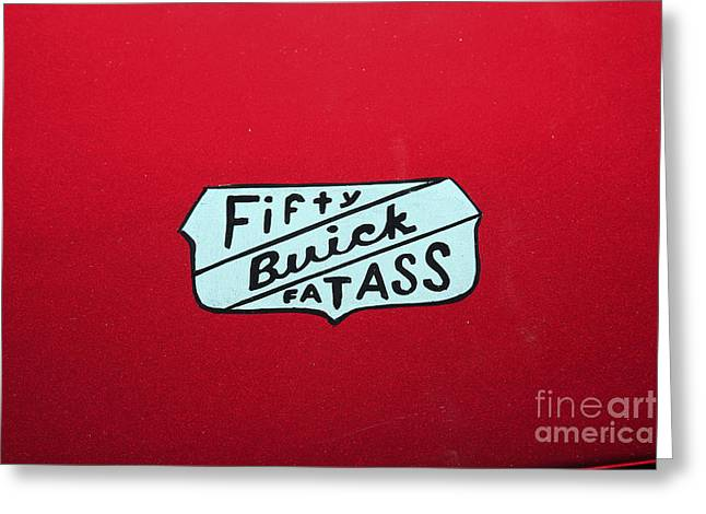 Fifty Buick Fatass Greeting Card