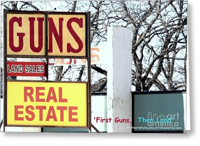 First Guns Then Land Greeting Card by Joe Jake Pratt