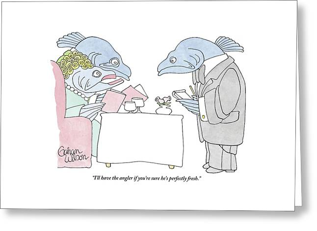 Fish Couple In Restaurant Greeting Card by Gahan Wilson