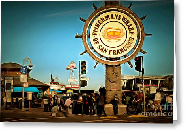 Fishermans Wharf San Francisco California Dsc2032brun Greeting Card by Wingsdomain Art and Photography