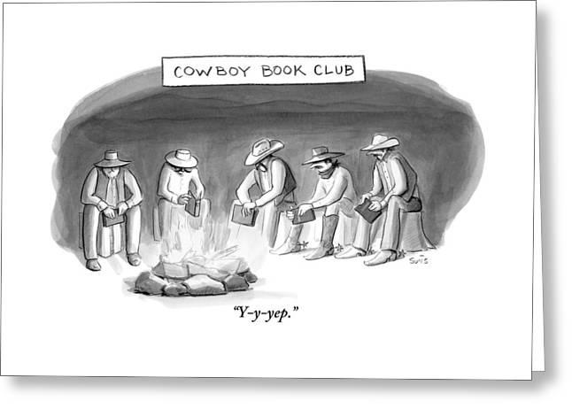 Five Cowboys Sit Around A Campfire. Each Cowboy Greeting Card