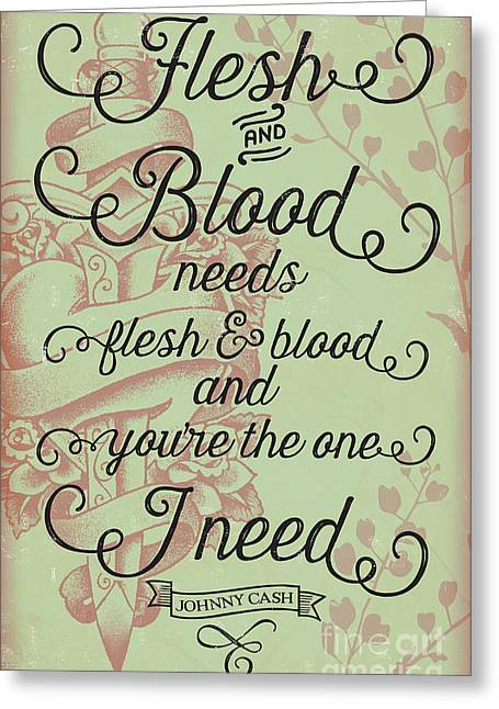 Flesh And Blood - Johnny Cash Lyric Greeting Card