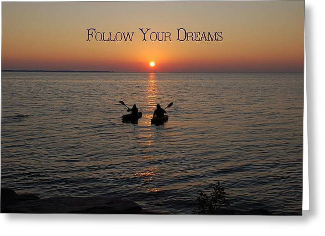 Follow Your Dreams Greeting Card by Aimee L Maher Photography and Art Visit ALMGallerydotcom