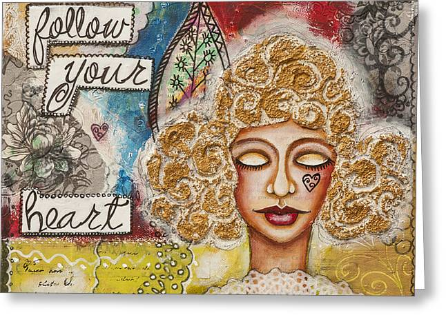 Follow Your Heart Inspirational Mixed Media Folk Art Greeting Card