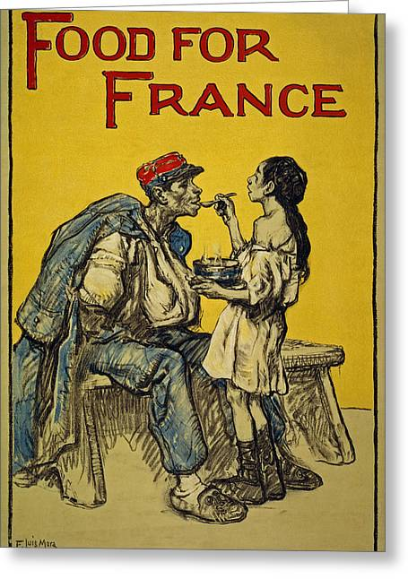 Food For France, 1918 Greeting Card by Francis Luis Mora