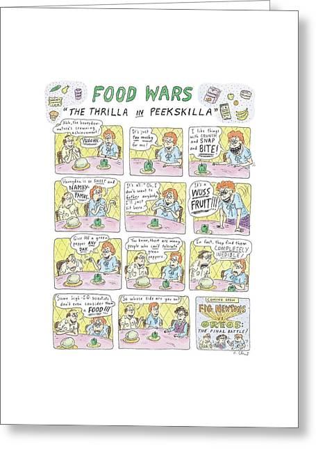 Food Wars: Thrilla In Peekskilla Greeting Card by Roz Chast
