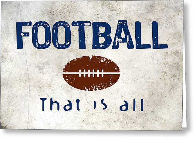 Football That Is All Greeting Card