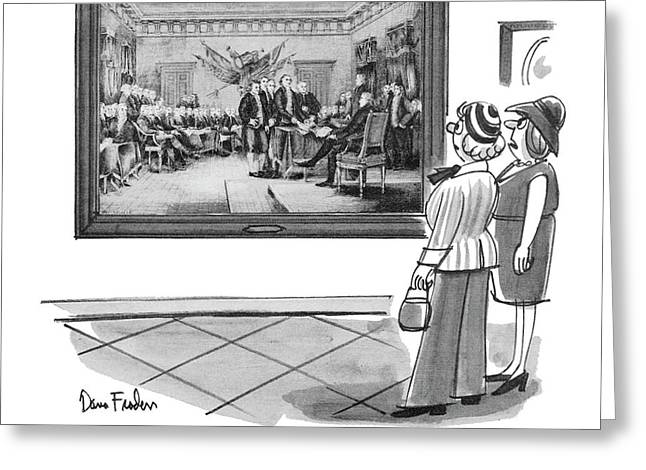 Founding Fathers!  How Come No Founding Mothers? Greeting Card