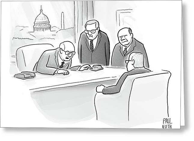 Four Old Washington Bureaucrats Stand Over A Desk Greeting Card