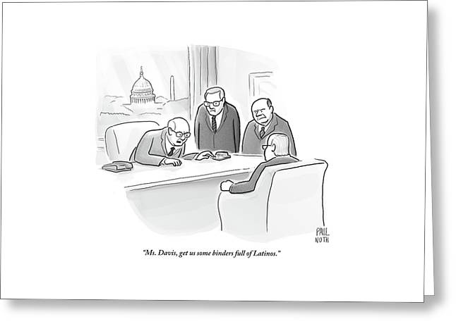 Four Old Washington Bureaucrats Stand Over A Desk Greeting Card by Paul Noth