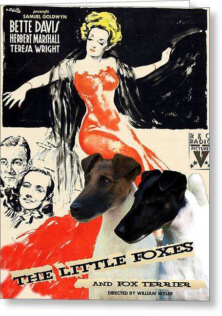 Fox Terrier - Smooth Fox Terrier Art Canvas Print - The Little Foxes Movie Poster Greeting Card by Sandra Sij