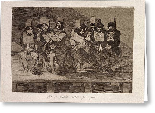 Francisco De Goya, No Se Puede Saber Por Que One Cant Tell Greeting Card by Litz Collection