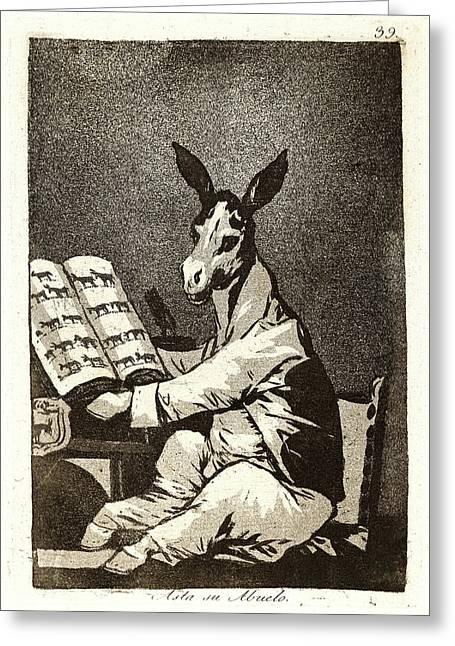 Francisco De Goya Spanish, 1746-1828. Asta Su Abuelo Greeting Card by Litz Collection