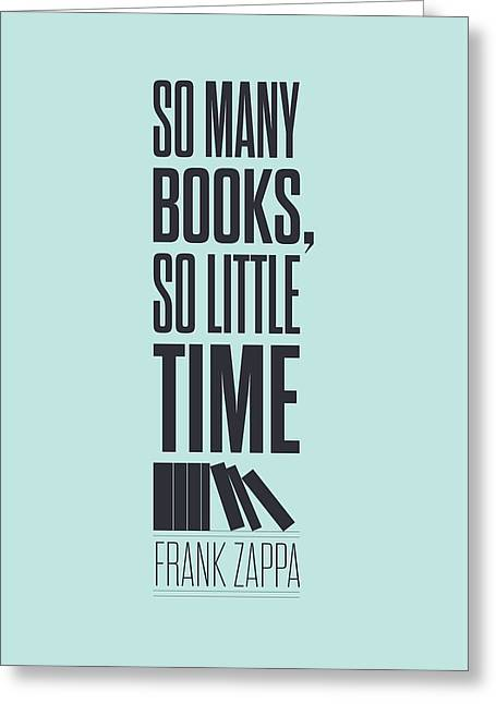 Frank Zappa Quote Typography Print Quotes Poster Greeting Card by Lab No 4 - The Quotography Department