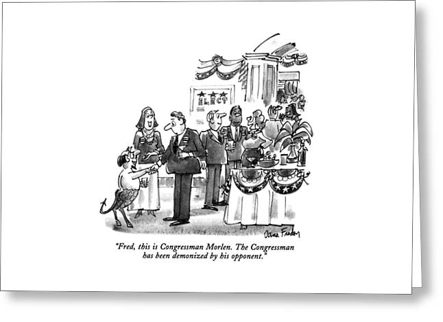 Fred, This Is Congressman Morlen Greeting Card