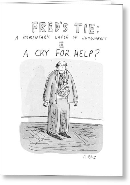 Fred's Tie: A Momentary Lapse Of Judgement Or Greeting Card