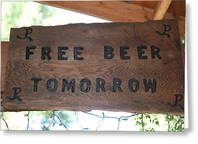 Free Beer Tomorrow Greeting Card