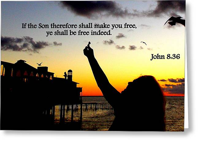 Freed By The Son 2 Greeting Card by Sheri McLeroy
