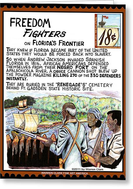 Freedom Fighters On Florida's Frontier Greeting Card by Warren Clark