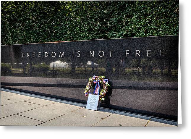 Freedom Is Not Free Greeting Card by Sennie Pierson