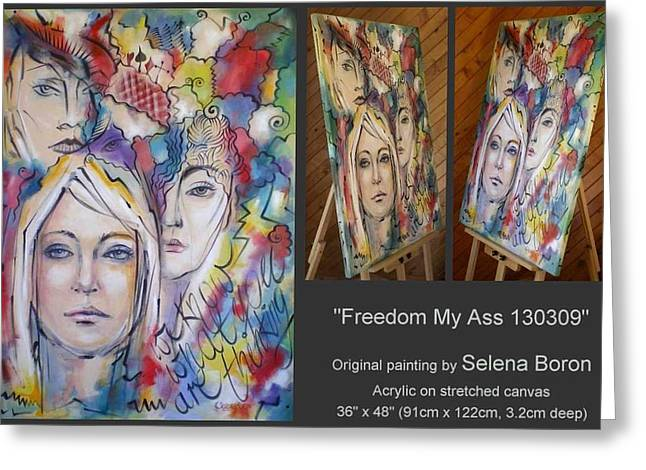 Greeting Card featuring the painting Freedom My Ass 130309 by Selena Boron