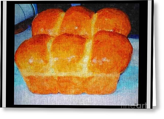 Fresh Baked Bread Three Bun Loaf Greeting Card by Barbara Griffin