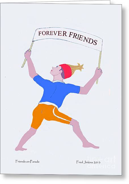 Friends On Parade Greeting Card by Fred Jinkins