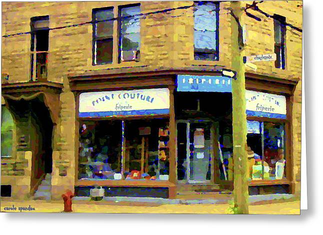 Friperie Point Couture Psc Rue Charlevoix South West Montreal Street Scene Art Carole Spandau Greeting Card by Carole Spandau