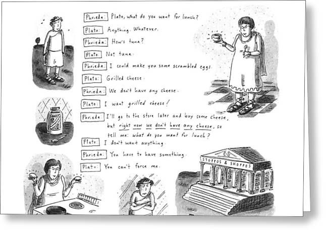 From The Dialogues Of Plato Greeting Card by Roz Chast