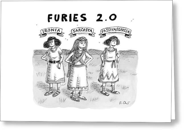 Furies 2.0 -- Ironia Greeting Card