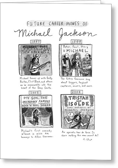 Future Career Moves Of Mickael Jackson Greeting Card