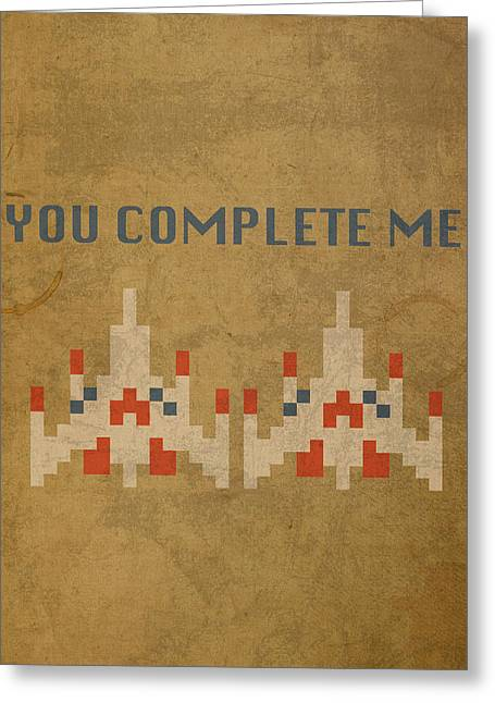 Galaga Vintage Video Game Art You Complete Me Greeting Card by Design Turnpike