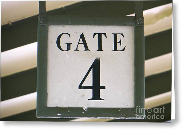 Gate #4 Greeting Card by Joy Hardee