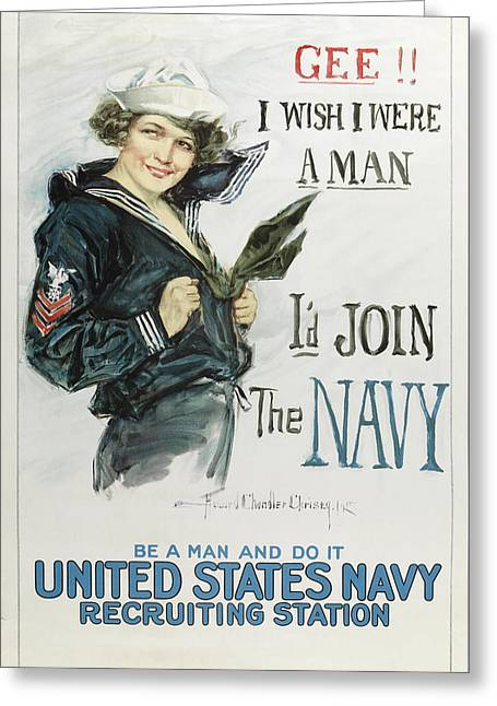 Gee I Wish I Were A Man - I'd Join The Navy Greeting Card by Howard Chandler Christy