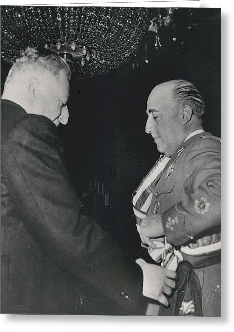 General Franco Decorated. Receives Garsnd Of The Omeyas - Greeting Card by Retro Images Archive