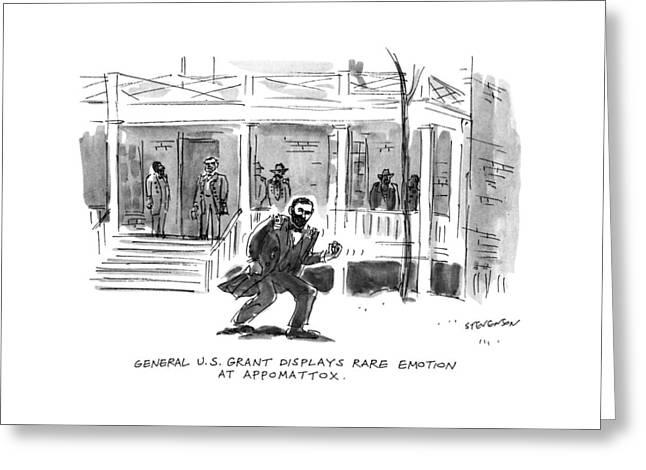 General U.s. Grant Displays Rare Emotion Greeting Card