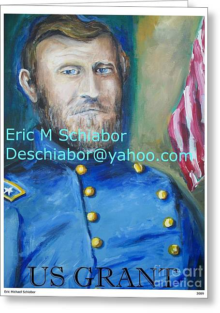 General Us Grant  Greeting Card by Eric  Schiabor