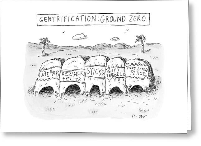 Gentrification: Ground Zero A Row Of Cavelike Greeting Card