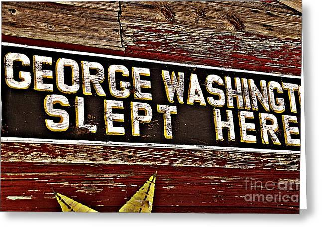 George Washington Slept Here Old Sign Greeting Card by JW Hanley