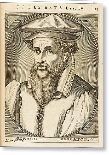 Gerardus Mercator Known Also As Gerhard Greeting Card by Mary Evans Picture Library